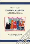 Storia di Manfredi dalla morte di Federico II alla sua incoronazione libro