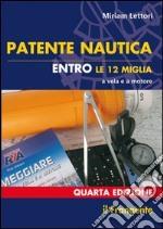 Patente nautica entro le 12 miglia a vela e a motore libro