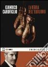 La regola dell'equilibrio letto da Gianrico Carofiglio. Audiolibro. CD Audio formato MP3 libro