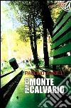 Parco Montecalvario libro