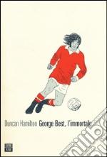 George Best, l'immortale libro