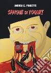 Sangue di yogurt libro