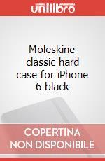 Moleskine classic hard case for iPhone 6 black articolo per la scrittura