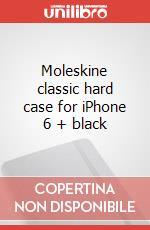 Moleskine classic hard case for iPhone 6 + black articolo per la scrittura
