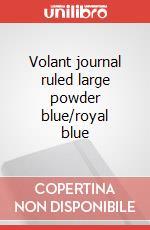 Volant journal ruled large powder blue/royal blue articolo per la scrittura