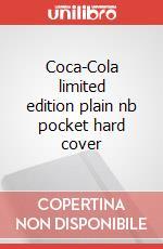 Coca-Cola limited edition plain nb pocket hard cover articolo per la scrittura