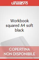 Workbook squared A4 soft black articolo per la scrittura