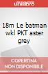 18m Le batman wkl PKT aster grey art vari a