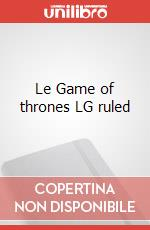 Le Game of thrones LG ruled articolo per la scrittura