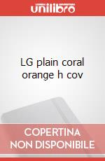 LG plain coral orange h cov articolo per la scrittura