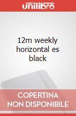 12m weekly horizontal es black articolo per la scrittura