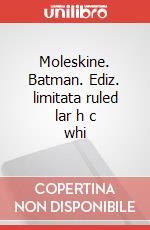 Moleskine. Batman. Ediz. limitata ruled lar h c whi articolo per la scrittura