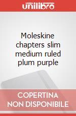 Moleskine chapters slim medium ruled plum purple articolo per la scrittura