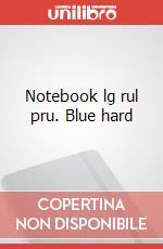Notebook lg rul pru. Blue hard articolo per la scrittura