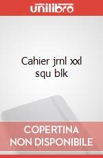Cahier jrnl xxl squ blk articolo per la scrittura