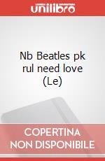 Le Nb Beatles pk rul need love articolo per la scrittura