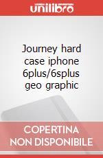 Journey hard case iphone 6plus/6splus geo graphic articolo per la scrittura