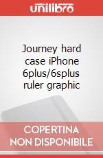 Journey hard case iPhone 6plus/6splus ruler graphic articolo per la scrittura