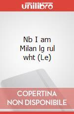 Le Nb I am Milan lg rul wht articolo per la scrittura