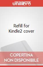 Refill for Kindle2 cover articolo per la scrittura