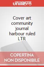 Cover art community journal harbour ruled LTR articolo per la scrittura
