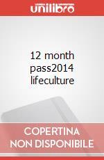 12m pass2014 lifeculture articolo per la scrittura