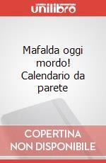 Mafalda oggi mordo! Calendario da parete articolo per la scrittura di Quino