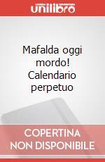 Mafalda oggi mordo! Calendario da tavolo 2015 articolo per la scrittura di Quino