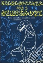 Scarabocchia con i dinosauri. Ediz. illustrata articolo per la scrittura di Pinder Andrew