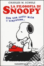La filosofia di Snoopy. Era una notte buia e tempestosa articolo per la scrittura di Schulz Charles M.