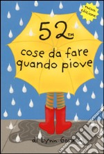 52 cose da fare quando piove. Carte articolo per la scrittura di Gordon Lynn