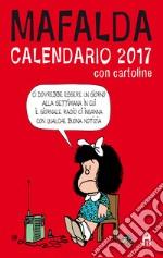 Mafalda. Calendario 2017 con cartoline  articolo per la scrittura