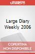 Large Diary Weekly 2006 art vari a