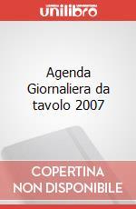 Agenda Giornaliera da tavolo 2007 articolo per la scrittura