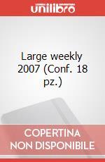 Large weekly 2007 (Conf. 18 pz.) articolo per la scrittura di Moleskine