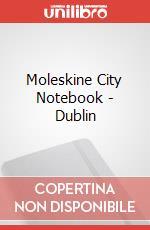 Moleskine City Notebook - Dublin articolo per la scrittura