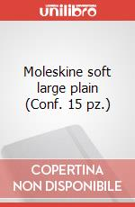 Moleskine soft large plain (Conf. 15 pz.) articolo per la scrittura di Moleskine