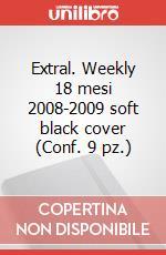 Extral. Weekly 18 mesi 2008-2009 soft black cover (Conf. 9 pz.) articolo per la scrittura di Moleskine