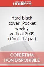 Hard black cover. Pocket weekly vertical 2009 (Conf. 12 pz.) articolo per la scrittura di Moleskine