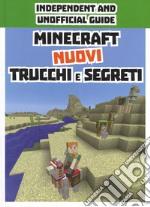 Minecraft. Nuovi trucchi e segreti. Indipendent and unofficial guide. Ediz. a colori articolo per la scrittura