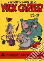 L'archivio segreto di Nick Carter articolo per la scrittura di Bonvi; De Maria Guido