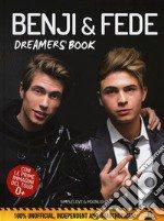 Benji & Fede. Dreamer's book. Ediz. a colori articolo per la scrittura