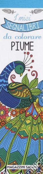 I miei segnalibri da colorare. Piume articolo per la scrittura
