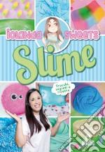 Slime. Con espansione online articolo per la scrittura di Sweets Iolanda