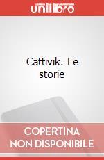 Cattivik. Le storie articolo per la scrittura di Silver